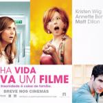 Minha Vida dava um Filme estreia nos cinemas